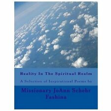 Reality in the Spiritual Realm by JoAnn Fashina (2012, Paperback)