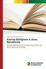 Ensino Religioso e Seus Beneficios (2016, Paperback)