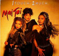 MAI TAI - 1 Touch 2 Much 1986 (Vinile=NM) LP 12""
