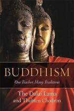 Buddhism: One Teacher, Many Traditions (Hardcover) by Thubten Chodron