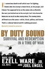 By Duty Bound: Survival and Redemption in a Time of War
