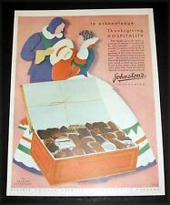 1930 OLD MAGAZINE PRINT AD, JOHNSTON CHOCOLATES, THANKSGIVING HOSPITALITY, ART!