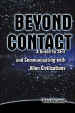 Beyond Contact: A Guide to SETI and Communicating with Alien-ExLibrary