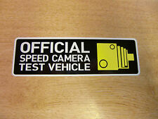 """""""Official Speed Camera Test Vehicle"""" Bumper Sticker Window Decal 150mm [v2]"""
