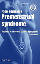 Premenstrual Syndrome: Recipes and Advice to Control Symptoms (Food Solutions),