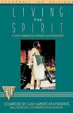 Living the Spirit, A Gay American Indian Anthology (Stonewall Inn Editions), , N