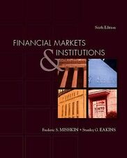 Financial Markets and Institutions by Frederic Mishkin, Stanley Eakins