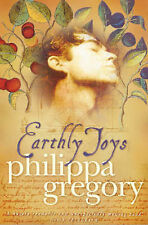 Earthly Joys, Philippa Gregory