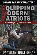 EMP: Equipping Modern Patriots: A Story of Survival Volume 1
