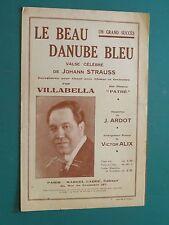 """Partition Chant """"Le beau Danube bleu"""" J. STRAUSS Arr. V. ALIX paroles J. ARDOT"""