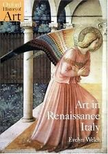 Art in Renaissance Italy: 1350-1500 (Oxford History of Art), Welch, Evelyn, Good