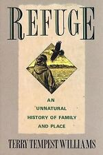 Refuge : An Unnatural History of Family and Place by Terry Tempest Williams (...