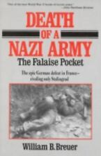 Death of a Nazi Army: The Falaise Pocket