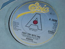 """Kansas:  Fight Fire with Fire UK PROMO EX+ 7"""""""