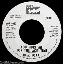 INEZ FOXX-You Hurt Me For The Last Time-Rarer Soul Funk 45-VOLT #VOA 4087 PROMO