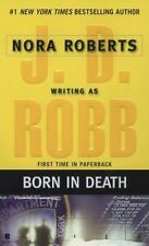 In Death: Born in Death 23 by J. D. Robb (2007, Paperback)