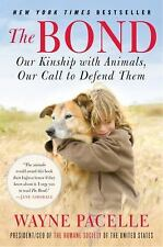 The Bond-Wayne Pacelle-New York Times Best Seller-CEO of Humane Society of US