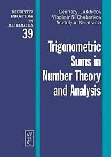 Trigonometric Sums In Number Theory And Analysis (De Gruyter Expositions in Math