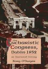 The 1932 Eucharistic Congress by Rory O'Dwyer (Paperback, 2009)