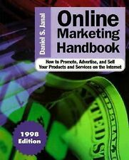 Online Marketing Handbook: How to Promote, Advertise, and Sell Your Products and