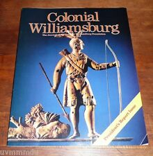 Colonial Williamsburg Journal -  Spring 2010 - The Loyal Colonies / Indian War