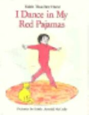 I Dance In My Red Pajamas Lb (Charlotte Zolotow Book) by Hurd