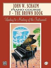 John W. Schaum Piano Course: John W. Schaum Piano Course - F - The Brown Book...