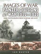 NEW PANZER-DIVISIONS AT WAR 1939-1945: Images of War Series (Images of War)