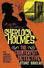 The Further Adventures of Sherlock Holmes - the Counterfeit Detective by...