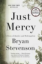 Just Mercy : A Story of Justice and Redemption by Bryan Stevenson (2014)