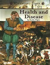 Health and Disease (Changing Times: The Renaissance Era series)