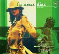 FRANCESCO DIAZ =in the mix 2= Nelson/Axwell/Faber...= DEEP+SEXY+HOUSE+GROOVES !
