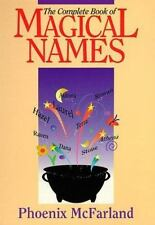 The Complete Book of Magical Names (Llewellyn's Modern Witchcraft) McFarland, P
