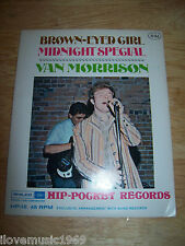RARE NEW 1968 Van Morrison HIP POCKET Brown Eyed Girl / Midnight Special MINT 45