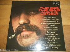 BILL WELLINGS - THE BIG THE BAD AND THE LONELY - LP / RECORD - MFP 1434 - UK