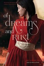 Of Dreams and Rust by Sarah Fine (Paperback)