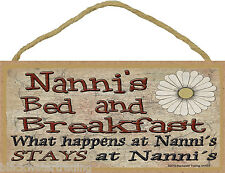 "Nanni's Bed and Breakfast What Happens Stays Grandmother Sign Plaque 5""X10"""