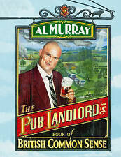 "The Pub Landlord's Book of British Common Sense, Murray, Al, ""AS NEW"" Book"