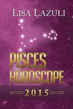Pisces Horoscope 2015 (Volume 12)-ExLibrary