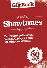 The Gig Book: Showtunes Music Book Guitar Pop Rock Tunes