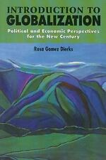 Introduction to Globalization, Political and Economic Perspectives for the New C