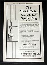 "1907 OLD MAGAZINE PRINT AD, ""BROWN"" SEPARABLE LOCK SPARK PLUG, FOR MOTOR CARS!"