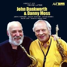 JOHN DANKWORTH & DANNY MOSS - ABOUT 42 YEARS LATER  (NEW SEALED CD)