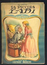 C.De Mattia La piccola Lady Boschi 1954 Collana Classici della Gioventù R
