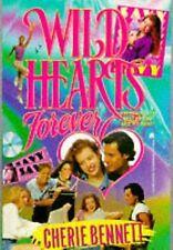WILD HEARTS FOREVER  (Paperback) Cherie Bennett by Cherie Bennett