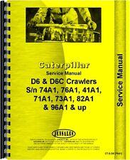 Caterpillar D6 D6C Crawler Service Manual (CT-S-D6 (76A1))