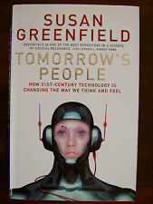 Tomorrow's People (21st Century Technology - Susan Greenfield. Hardback. VG