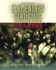 Elementary Statistics in Social Research (10th Edition), Jack Levin, James Alan