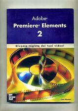 Carl Plumer # ADOBE PREMIERE ELEMENTS 2 # The McGraw Hill Company 2006