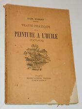 ROBERT Karl TRAITE PRATIQUE de la PEINTURE à L'HUILE henri laurens PAYSAGE 1938